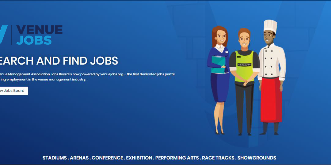 Venuejobs.org – The first dedicated jobs portal powering employment in the venue management industry